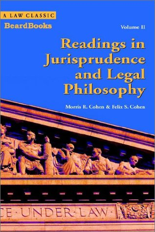 Readings in Jurisprudence and Legal Philosophy, Vol. 2