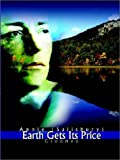 Earth Gets Its Price, Annie Salisbury, 1403301573