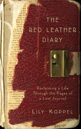 - The Red Leather Diary: Reclaiming a Life through the Pages of a Lost Journal