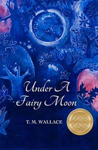 Under A Fairy Moon (The Median Realms Series) (Series Fairy Realm)