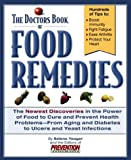 The Doctors Book® of Food Remedies, Selene Yeager and Prevention Health Books for Women Staff, 1579543626