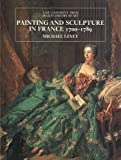 Painting and Sculpture in France 1700-1789