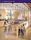 A Portfolio of Kitchen Ideas, , 0865739706