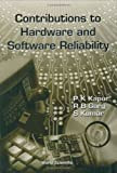 Contributions to Hardware and Software Reliability (Series on Quality, Reliability and Engineering Statistics)