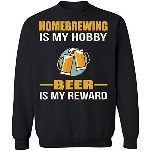 Pure's Designs Homebrewing is My Hobby Beer is My Reward Drinking Brewer,Sweatshirt (Sw-lager)