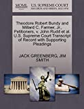 img - for Theodore Robert Bundy and Millard C. Farmer, Jr., Petitioners, v. John Rudd et al. U.S. Supreme Court Transcript of Record with Supporting Pleadings book / textbook / text book