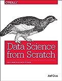 Data Science from Scratch, Grus, Joel, 149190142X