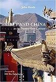 Tibet and China in the Twenty-First Century, John Heath, 0863565913