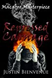 The Macabre Masterpiece: Repressed Carnage: (Collection of Horror Poetry Book 2)