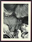 Having a Learning Disability, Margaret Flynn and Peter Flynn, 1887068864