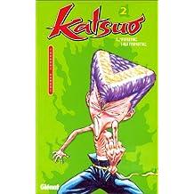 KATSUO L'ARME HUMAINE T02