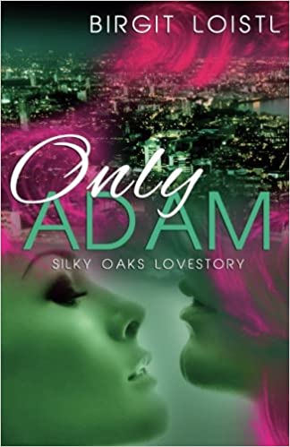 Book Only Adam: Volume 3 (Silky Oaks Lovestory)