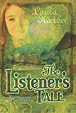 "The Listener's Tale: Book One of the ""Our Side"" Collection"