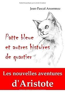 Patte bleue et autres histoires de quartier, Ansermoz, Jean-Pascal