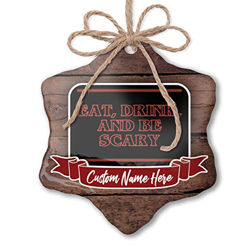 NEONBLOND Custom Family Ornament Eat, Drink and Be Scary Halloween Strange and Spooky Personalized Name ()