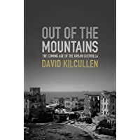 Out of the Mountains: The Coming Age of the Urban Guerrilla (English Edition)
