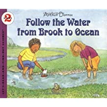 Follow the Water from Brook to Ocean (Let's Read-&-find-out Science) by Dorros, Arthur (2001) Paperback