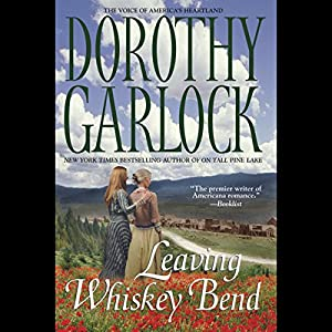 Leaving Whiskey Bend Audiobook