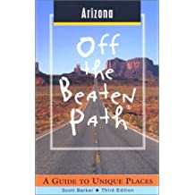 Arizona: A Guide to Unique Places