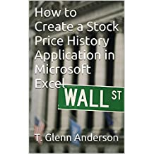 How to Create a Stock Price History Application in Microsoft Excel
