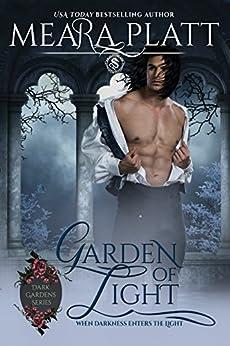 Garden of Light (Dark Gardens Series Book 2) by [Platt, Meara]