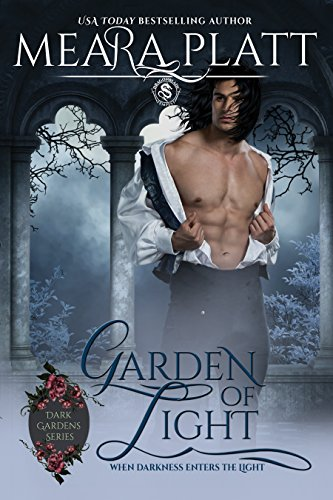 Garden of Light (Dark Gardens Series Book 2) by [Platt, Meara, Publishing, Dragonblade]