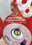 How to Read Contemporary Art, Michael Wilson, 1419707531