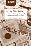 Saving Your Library, Sally G. Reed, 0899507190