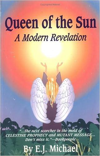 Amazon.com: Queen of the Sun: A Modern Revelation (9780964214781): E. J. Michael: Books