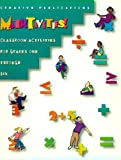 MathTivities! Classroom Activities for Grades One Through Six, Creative Publications Staff, 053452740X