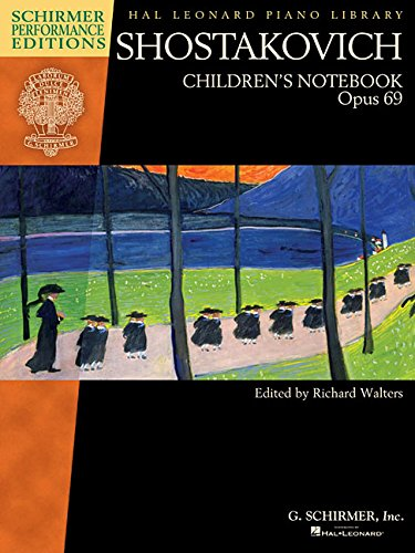 Shostakovich - Childrens Notebook, Opus 69 Schirmer Performance Editions Hal Leonard Piano Library (Tapa Blanda)