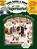 Look, Listen, and Speak-at the Supermarket, Jo Ellen Moore, 1557999503