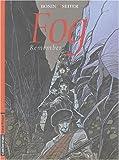 Fog, Tome 6 : Remember