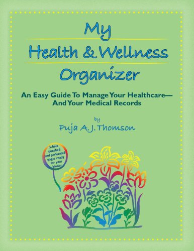 My Health & Wellness Organizer:An easy guide to manage your healthcare - and your medical records - Easy Organizer