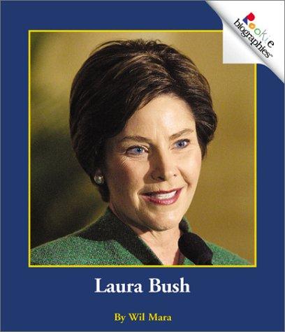 Laura Bush (Rookie Biographies) pdf