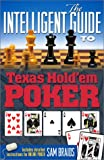 The Intelligent Guide to Texas Hold'Em Poker, Sam Braids, 0967755123
