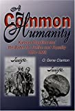 A Common Humanity, O. Gene Clanton, 0897452763