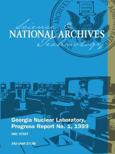 Georgia Nuclear Laboratory, Progress Report No. 1, 1959