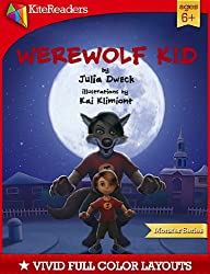 Werewolf Kid (KiteReaders Monster Series)