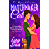 Matchmaker Cat: A Humorous Short Story with a Twist of Fantasy and Romance (The Magical Comedies)
