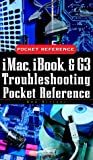img - for iMac, iBook, and G3 Troubleshooting Pocket Reference book / textbook / text book