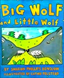 Big Wolf and Little Wolf, Sharon Phillips Denslow, 0688161758
