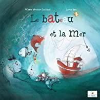 Le Bateau et la Mer par Valérie Weishar Giuliani