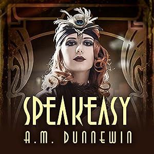 Speakeasy: A Novella Audiobook