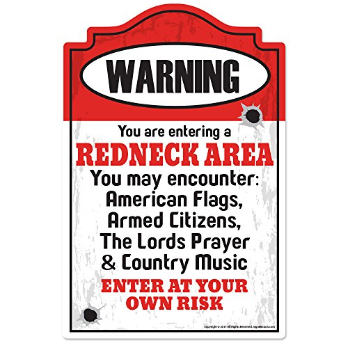 Redneck Area Novelty Sign | Indoor/Outdoor | Funny