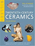 Miller's Twentieth-Century Ceramics: A Collector's Guide to British and North American Factory-Produced Ceramics (Mitchell Beazley Antiques & Collectables)