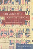 img - for The Democratic Constitution: Experimentalism and Interpretation book / textbook / text book