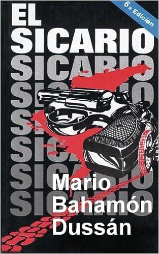 El Sicario (Spanish Edition): Mario Bahamón Dussán ...