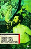 England and Europe in the Sixteenth Century, Susan Doran, 0312217064