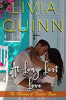 At Long Last Love: A Second Chance Romantic Suspense (Calloways of Rainbow Bayou Book 5) by [Quinn, Livia]